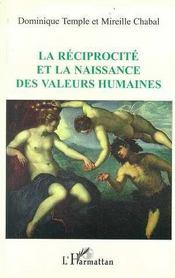 La réciprocité et la naissance des valeurs humaines - Intérieur - Format classique
