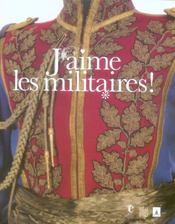 J'Aime Les Militaires ! - Intérieur - Format classique