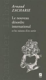 Le nouveau désordre international et les raisons d'en sortir - Intérieur - Format classique