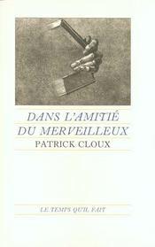 Dans L'Amitie Du Merveilleux - Intérieur - Format classique