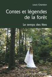 Contes Et Legendes De La Foret - Couverture - Format classique