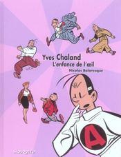 Monographies Yves Chaland : L'Enfance De L'Oeil - Intérieur - Format classique