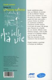 Plus belle la vie t.4 ; la fiancée du Mistral - 4ème de couverture - Format classique