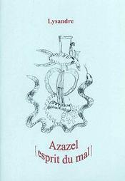 Azazel suivi de une pluie de roses - Intérieur - Format classique