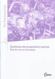 Systemes de propulsion marine. etat de l'art evaluation (9q161) - Couverture - Format classique
