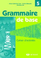 Grammaire De Base 5eme Annee Cahier D Activites 2e
