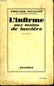 L Infirme Aux Main De Lumiere. - Couverture - Format classique