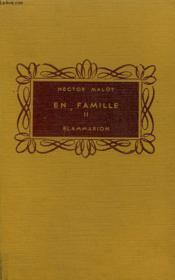 En Famille. Tome 2. Collection Flammarion. - Couverture - Format classique