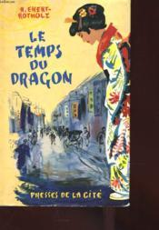 Le Temps Du Dragon - Couverture - Format classique