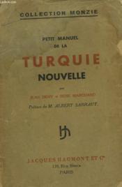 Petit Manuel De La Turquie Nouvelle - Couverture - Format classique
