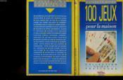 100 Jeux Pour La Maison - Couverture - Format classique