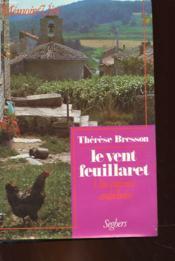 Le Vent Feuillaret - Une Enfance Ardechoise - Couverture - Format classique