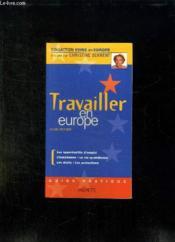 Travailler En Europe - Couverture - Format classique