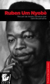 Ruben Um Nyobè ; recueil de textes - Couverture - Format classique