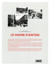 Le Havre d'antan - nouvelle edition - 4ème de couverture - Format classique