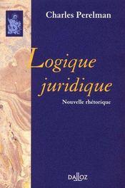 Logique juridique ; nouvelle rhétorique - Couverture - Format classique
