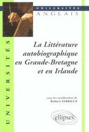 La Litterature Autobiographique En Grande-Bretagne Et En Irlande - Intérieur - Format classique