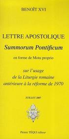 Lettre apostolique summorum pontificum en forme de motu proprio sur l'usage de la liturgie romaine antérieure à la réforme de 1970 (édition 2007) - Intérieur - Format classique