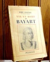 Vie Et Mort De Bayart - Couverture - Format classique