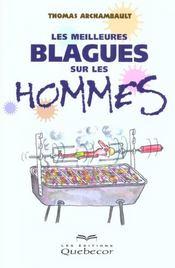 Blagues Sur Les Hommes ; Rions Un Peu D'Eux - Intérieur - Format classique
