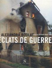 Éclats de guerre ; dix ans de Yougoslavie - Couverture - Format classique