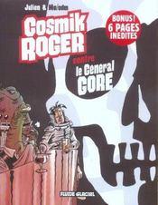 Cosmik Roger t.3 ; cosmik Roger contre le général gore - Intérieur - Format classique