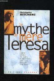 Le Mythe De Mere Theresa - Couverture - Format classique