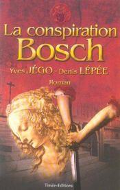 La conspiration bosch - Intérieur - Format classique