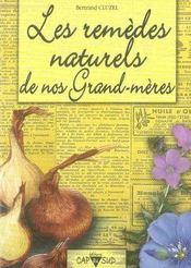 Les remèdes naturels de nos grand-mères - Intérieur - Format classique