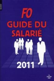 FO ; guide du salarié (édition 2011) - Couverture - Format classique
