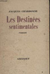 Les Destinees Sentimentales. - Couverture - Format classique