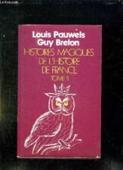 Histoire Magiques De L Histoire De France. Tome Ii. - Couverture - Format classique