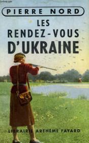 L'Aventure De Notre Temps N° 2. Les Rendez-Vous D'Ukraine. - Couverture - Format classique