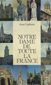 Notre Dame De Toute La France. - Couverture - Format classique