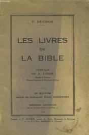 LES LIVRES DE LA BIBLE. PREFACE DE A. LODS. 2e EDITION. - Couverture - Format classique
