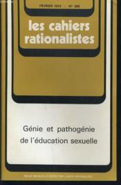 LES CAHIERS RATIONALISTES n°298 : Génie et pathogénie de l'éducation sexuelle - Couverture - Format classique