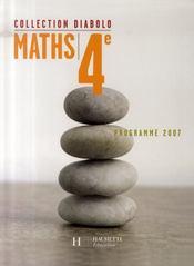 DIABOLO ; mathématiques ; 4ème ; livre de l'élève ; édition 2007 - Intérieur - Format classique