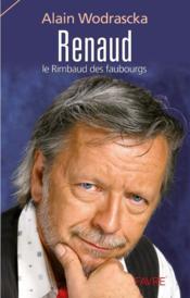 Renaud ; le Rimbaud des faubourgs - Couverture - Format classique