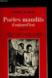Poetes Maudits D Aujourd Hui 1946-1970 - Couverture - Format classique
