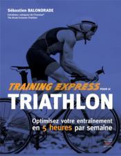 Training express pour le triathlon - Couverture - Format classique