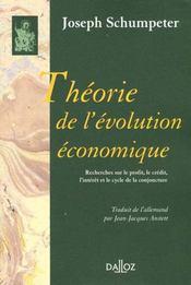 Theorie de l'evolution economique. recherches sur le profit, le credit, l'interet ... - Intérieur - Format classique