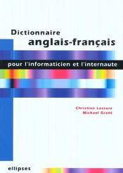 Dictionnaire Anglais-Francais Pour L'Informaticien Et L'Internaute - Intérieur - Format classique