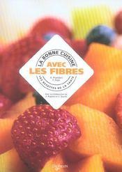La Bonne Cuisine Avec Les Fibres - Intérieur - Format classique