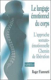Langage emotionnel du corps (le) - Intérieur - Format classique