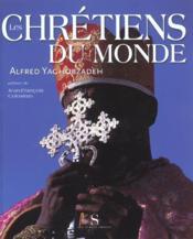 Les chrétiens du Monde - Couverture - Format classique