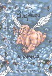 Blaspheme au paradis - Intérieur - Format classique