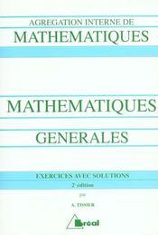 Mathematiques generales agregation 2ed - Intérieur - Format classique