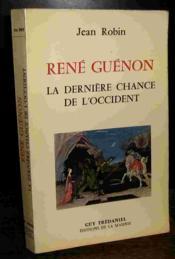 Rene guenon la derniere chance de l'occident - Couverture - Format classique