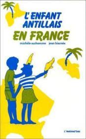 L'enfant antillais en France - Couverture - Format classique