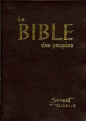 La bible des peuples (format poche - nouvelle edition) - Couverture - Format classique